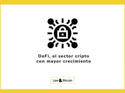 DeFi, el sector cripto con mayor crecimiento