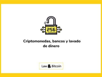 Criptomonedas-bancos-y-lavado-de-dinero