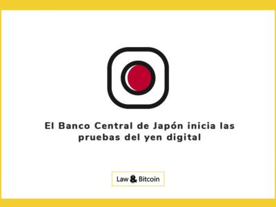 El Banco Central de Japón inicia las pruebas del yen digital