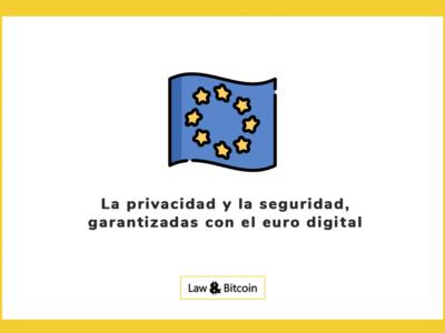 La privacidad y la seguridad, garantizadas con el euro digital