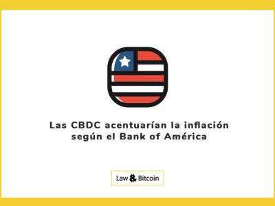 Las CBDC acentuarían la inflación según el Bank of América