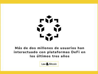 Más de dos millones de usuarios han interactuado con plataformas DeFi en los últimos tres años