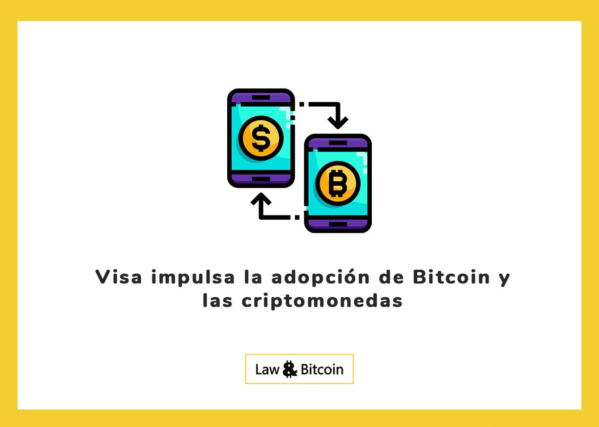 Visa impulsa la adopción de Bitcoin y las criptomonedas