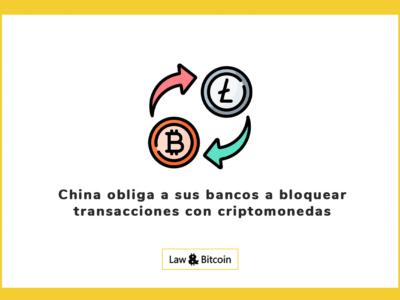 China obliga a sus bancos a bloquear transacciones con criptomonedas