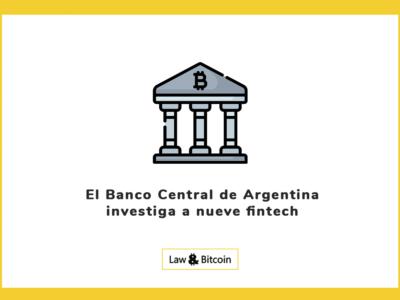 El Banco Central de Argentina investiga a nueve fintech