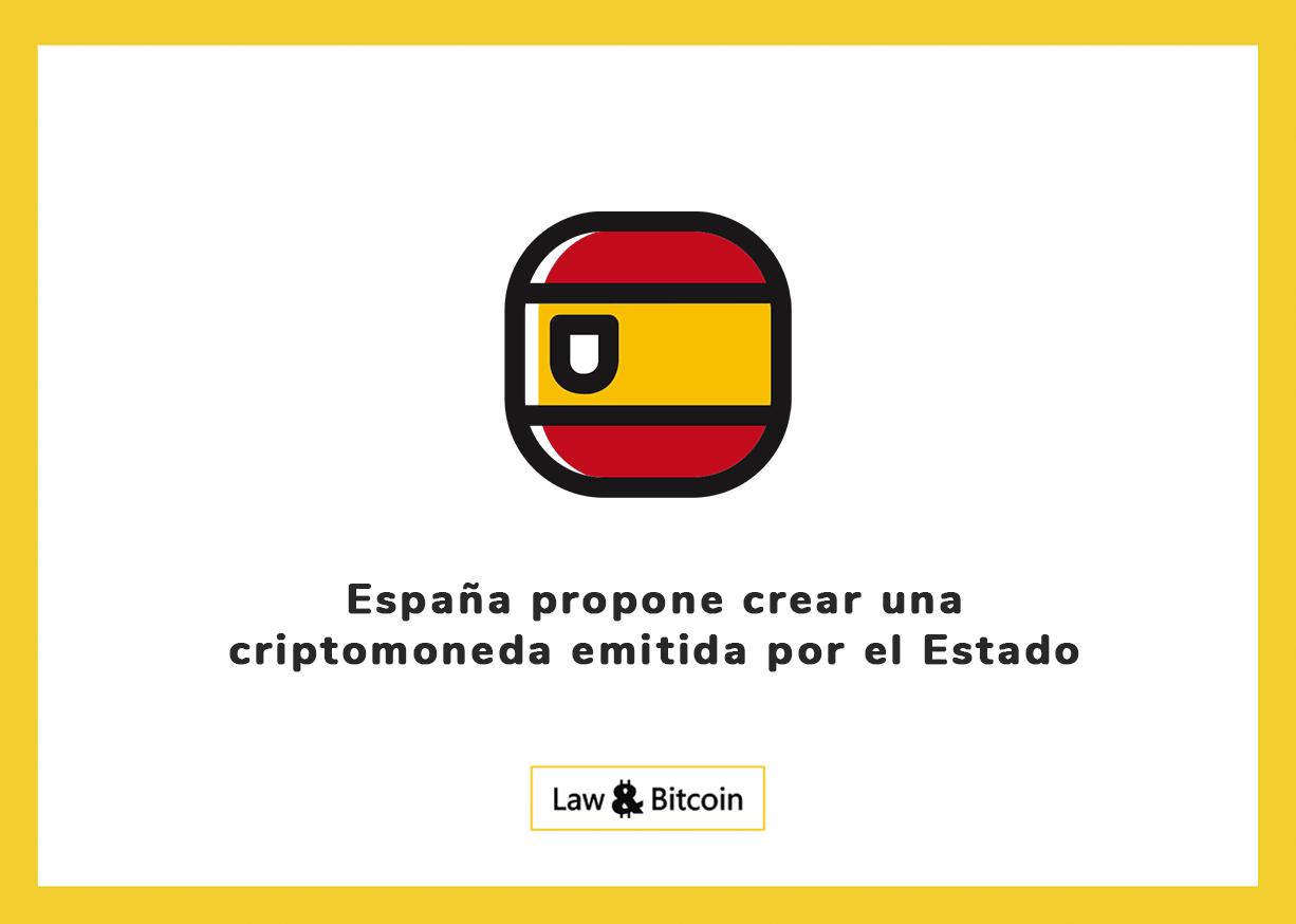 España propone crear una criptomoneda emitida por el Estado