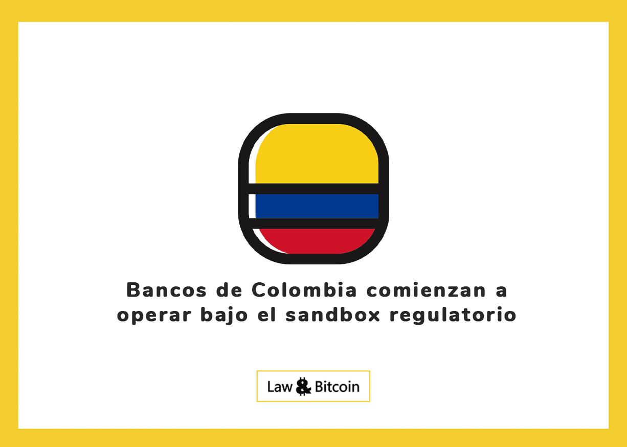 Bancos de Colombia comienzan a operar bajo el sandbox regulatorio