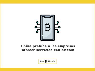 China prohíbe a las empresas ofrecer servicios con bitcoin