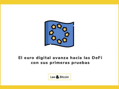 El euro digital avanza hacia las DeFi con sus primeras pruebas