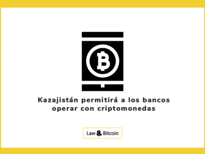 Kazajistán permitirá a los bancos operar con criptomonedas