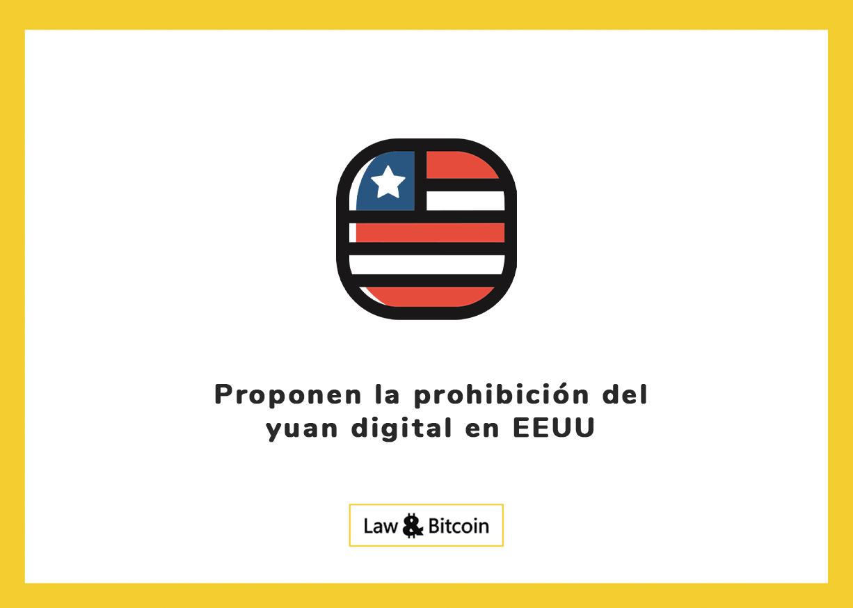 Proponen la prohibición del yuan digital en EEUU