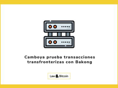 Camboya prueba transacciones transfronterizas con Bakong