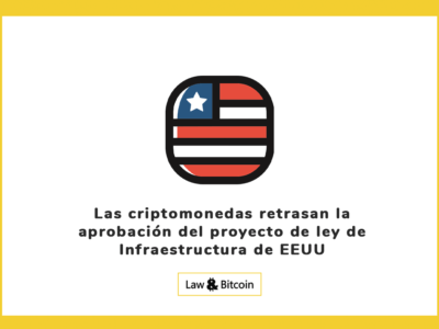 Las criptomonedas retrasan la aprobación del proyecto de ley de Infraestructura de EEUU