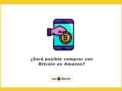 ¿Será posible comprar con Bitcoin en Amazon?