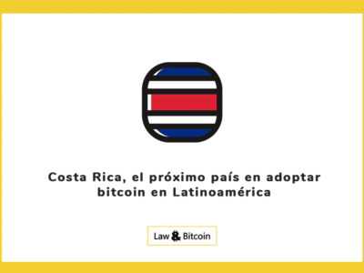 Costa Rica, el próximo país en adoptar bitcoin en Latinoamérica