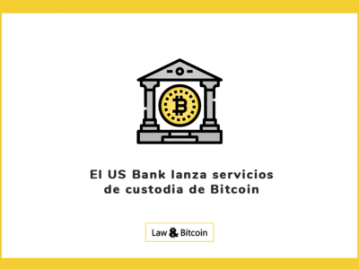 El US Bank lanza servicios de custodia de Bitcoin